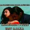 Aa Kahin Door Chale Jayen Hum (Laawaris 1999) 21122017