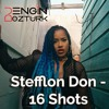 Stefflon Don - 16 Shots (Engin Ozturk Remix)