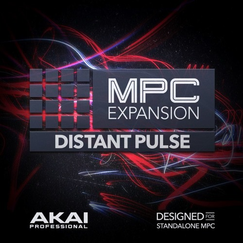 Distant Pulse : MPC INSTRUMENT EXPANSION by AkaiPro | Akai