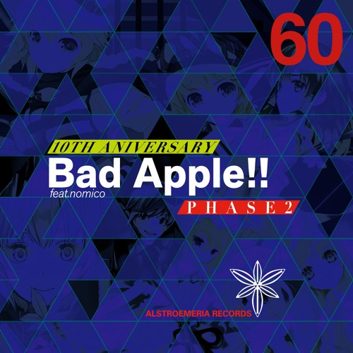 ARCD0060 / Bad Apple!! feat.nomico 10th Anniversary PHASE2 XFADE DEMO
