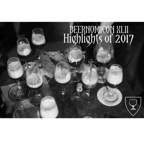 Beernomicon XLII - Highlights of 2017