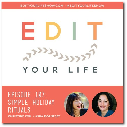 Episode 107: Simple Holiday Rituals