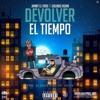 Jamby El Favo x Galindo Again - Devolver El Tiempo