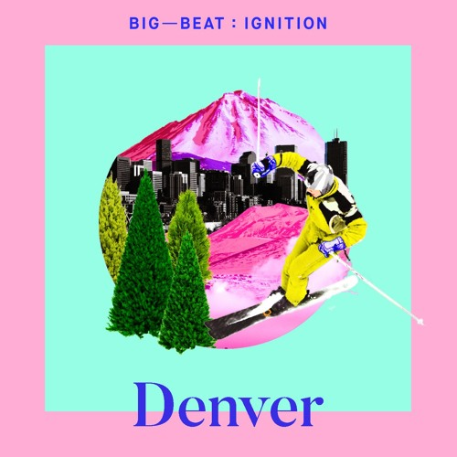 Bass Physics – So I Know (feat. Forthebeach) : BIG BEAT IGNITION : Denver