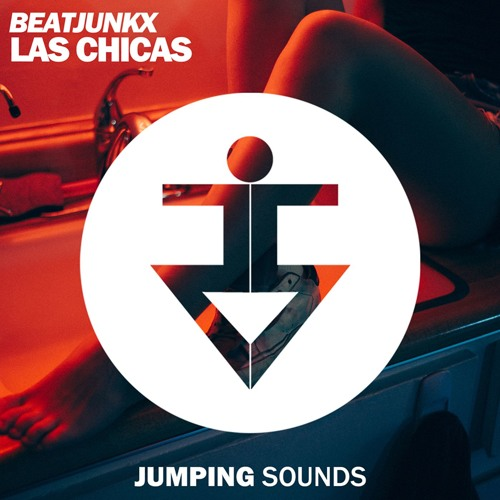 Beatjunkx - Las Chicas (Original Mix)