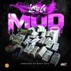 Law G - Mud prod by Mickey Keyz (Explicit)