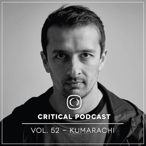 Critical Podcast Vol.52 - Mixed by Kumarachi