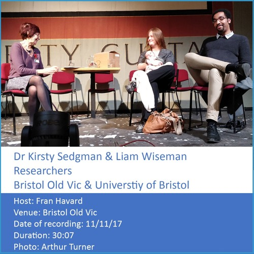 In Conversation: Dr Kirsty Sedgman & Liam Wiseman - Researchers, BOV and University of Bristol