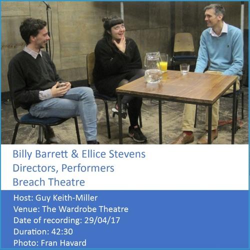 In Conversation: Billy Barrett & Ellice Stevens - Co-Directors & Actors, Tank, Breach Theatre
