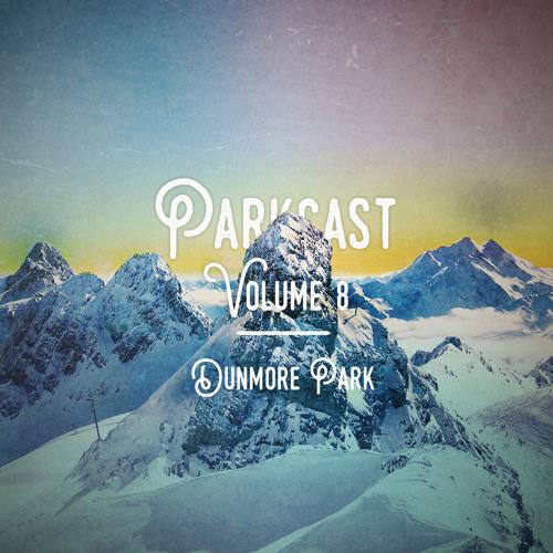 Parkcast Volume 8