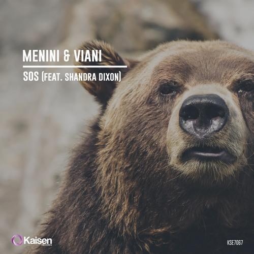 MENINI & VIANI -SOS (Feat Shandra Dixon)