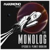 THE MONOLOG - Episode 8: Planet Ardalan