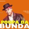 POUPA DA BUNDA - Léo Santana