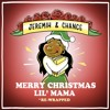 Merry Christmas Lil' Mama [Full Project]