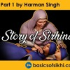 The Story Of Sirhind - Part 1 - By Harman Singh