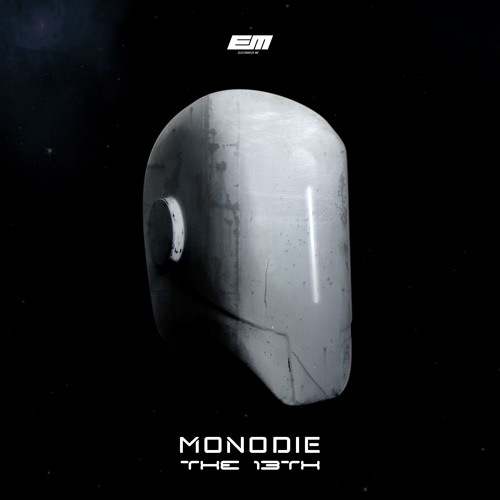 MONODIE - The 13th