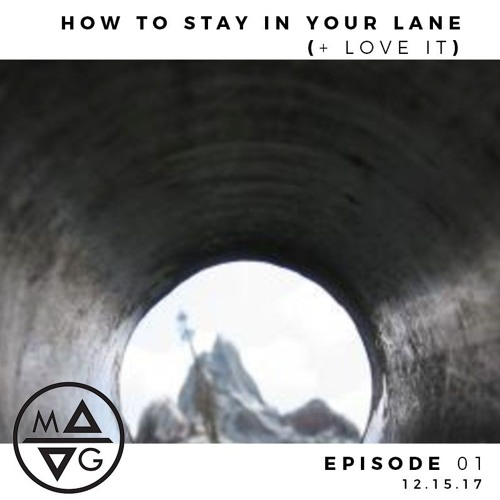 How to Stay in Your Lane (+ Love It)