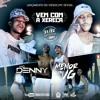 MC Menor da VG e MC Denny - Vem Com a Xereca (Video Clipe).mp3