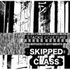 STACKS//CULTURE - SKIPPED CLASS
