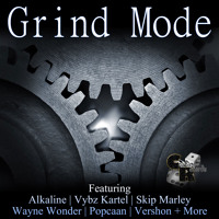 Grind Mode (Extended Reggae/Dancehall Mix)