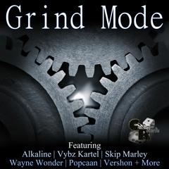 Grind Mode (Extended Reggae/Dancehall Mix)