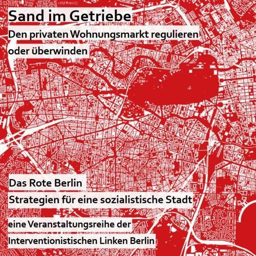 Das Rote Berlin (Teil II) - Strategien für eine sozialistische Stadt