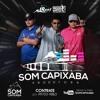 PODCAST 001 SOM CAPIXABA PRODUTORA = DJ MARROKOS DJ CABELIN DJ WG = SOM CAPIXABA 2018 Portada del disco