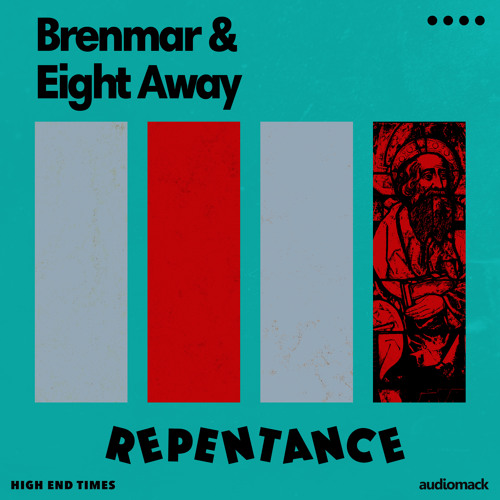 Brenmar & Eight Away - Repentance