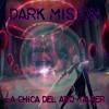 Dark Mision - La Chica Del ArO- Gamer