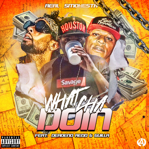 What Cha Doin Ft. Deadend Redd X Guilla [Prod.CWalka Beats]