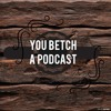 Episode 18 - Christmasode, Betch