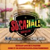 SOCAHALL MONTPELLIER LIVE - CREEKS MX & DJ WALL ICE
