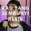 [Dimas Cover] Hanin Dhiya - Kau Yang Sembunyi (male version)
