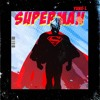 3 - SUPERMAN ft. Mr Marley