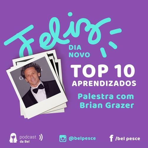 Top 10 Aprendizados da Palestra com Brian Grazer