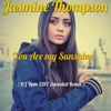 Jasmine Thompson - You Are My Sunshine ( DJ Bpm 2017 Extended Remix ).mp3