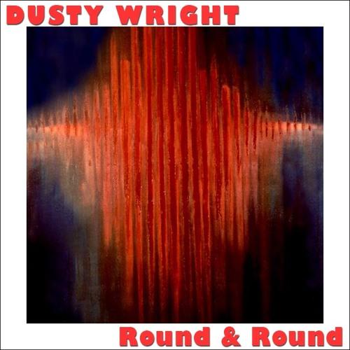 """Round & Round"" (TM mix) - Dusty Wright"