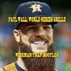 Paul Wall - World Series Grillz [Wiseman TRVP Bootleg] [FREE DOWNLOAD]