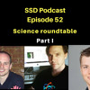 SSD Podcast Ep.52: The Science roundtable Part I - how to think about science?
