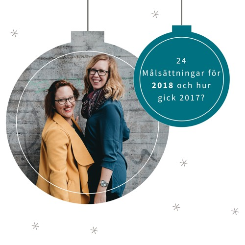 Julkalender 2017 24 dec - Vi minns 2017 och ser fram emot 2018