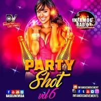 Gt Vybzz - Party Shot 6 - INFAMOUSRADIO.COM