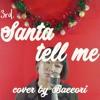 [Baeeori remix] Christmas carol #3 'Santa tell me'
