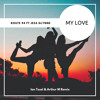 Route 94 Feat. Jess Glynne - My Love (Ian Tosel & Arthur M Remix) [FREE DOWNLOAD]