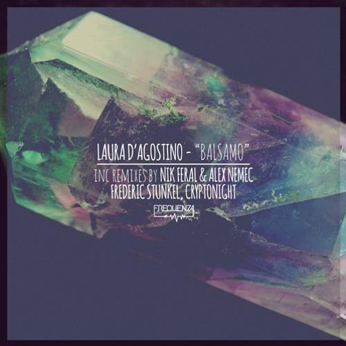 FREQ1785 -  Laura D'Agostino - Balsamo (Frederic Stunkel Remix)