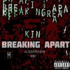 Breaking Apart    [Prod. L.A Chase] (@albarrasin_ssd)