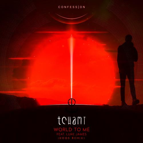 Tchami - World To Me (KOOS Remix)