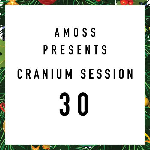Amoss presents the Cranium Sessions...