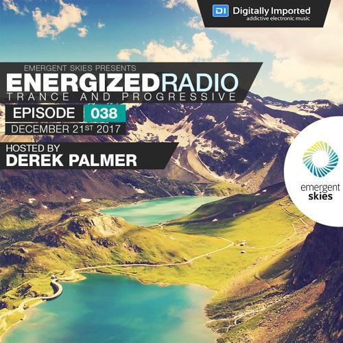 Energized Radio 038 with Derek Palmer [Best of 2017 Part 2]