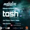 Javi Garza @ Melodica Presents Tash