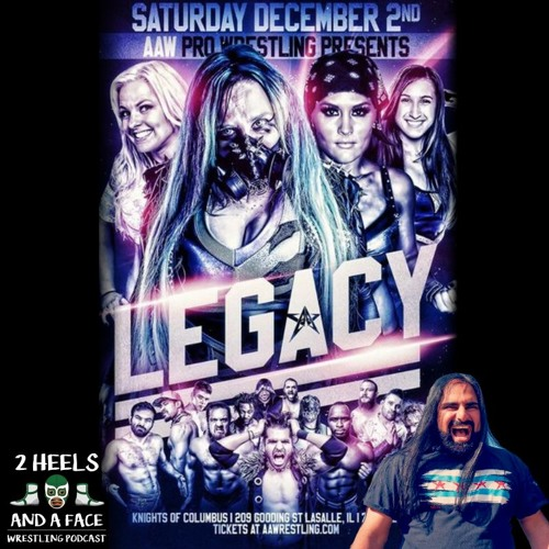 Recap of AAW Legacy 2017 (LaSalle, IL)